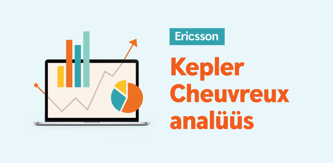 Kepler Cheuvreux: Ericssonilt tugevad tulemused