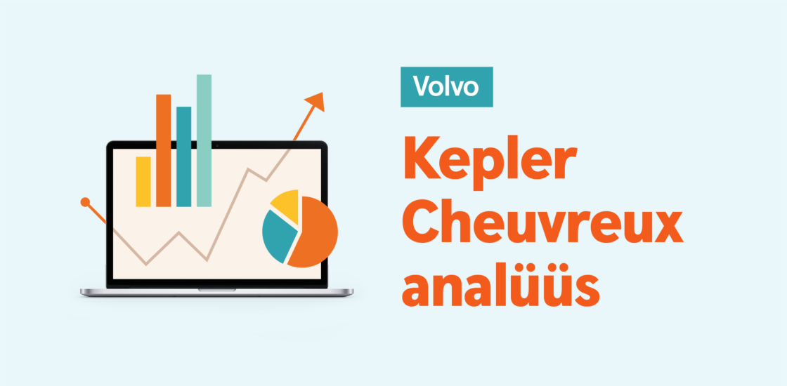 Kepler Cheuvreux: Volvo tulemused oodatust paremad