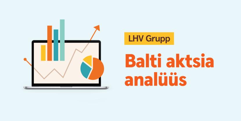 LHV, Balti aktsia analüüs